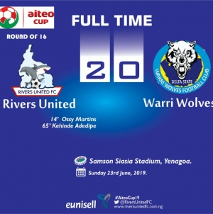 RIVERS UNITED DROWN WARRI WOLVES TO PICK QUARTERFINALS SLOT IN AITEO CUP